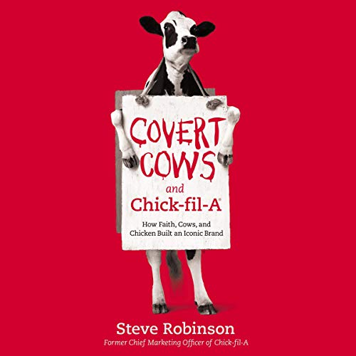 13)Covert Cows and Chick-fil-A