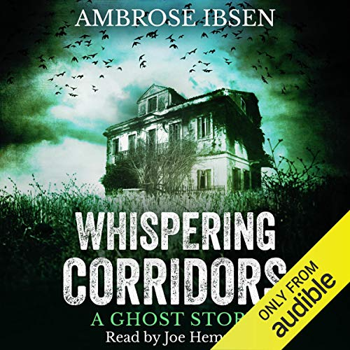 18) Whispering Corridors by Ambrose Ibsen