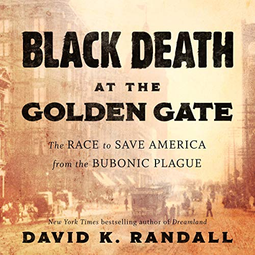 45)Black Death at the Golden Gate