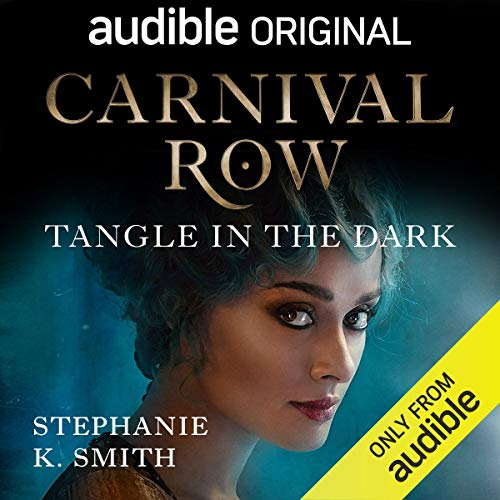Carnival Row: Tangle in the Dark