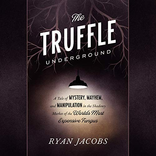 43)The Truffle Underground