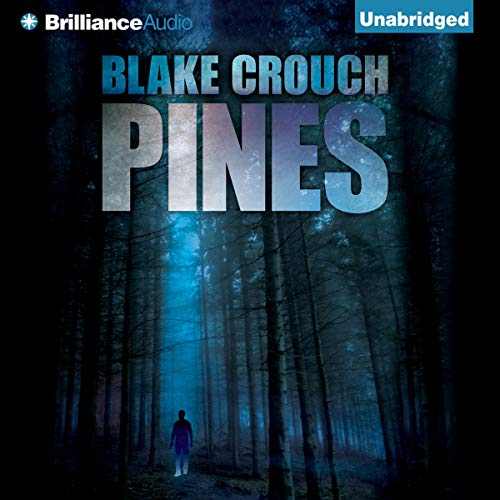 17) Pines by Blake Crouch