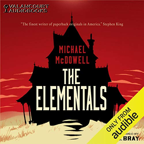 16) The Elementals by Michael McDowell