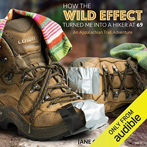 39) How the Wild Effect Turned Me into a Hiker at 69: An Appalachian Trail Adventure