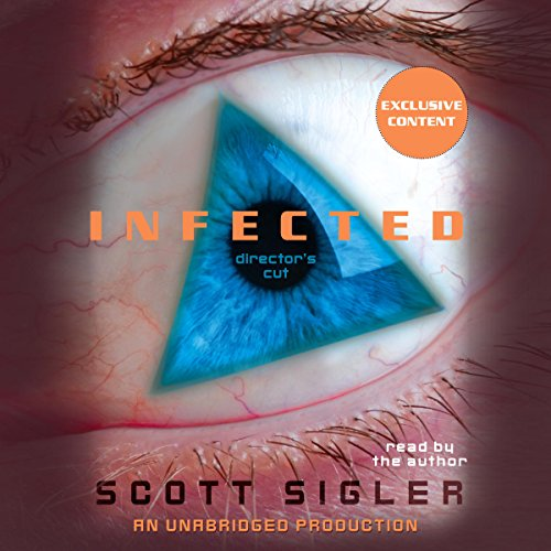1) Infected by Scott Sigler