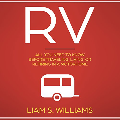 40)  RV: All You Need To Know Before Traveling