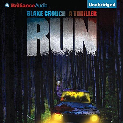 9) Run by Blake Crouch