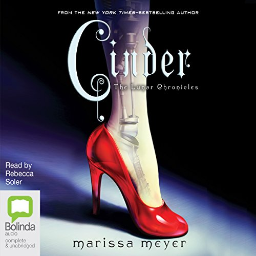 Cinder: The Lunar Chronicles, Book 1