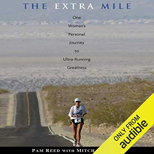17) The Extra Mile: One Woman's Personal Journey to Ultrarunning Greatness