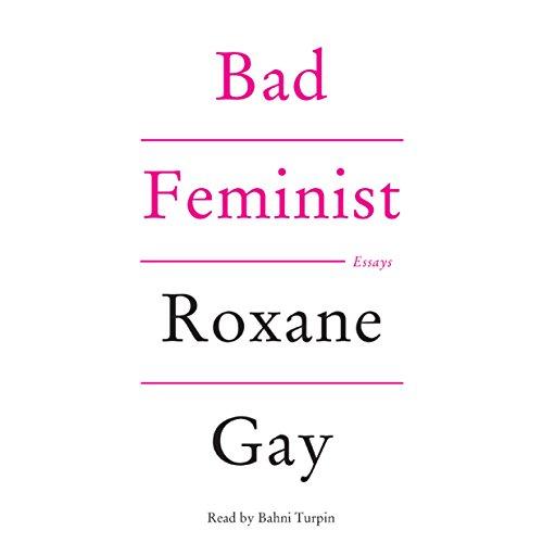 19)Bad Feminist: Essays