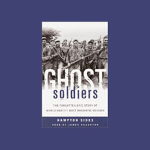 1) Ghost Soldiers: The Epic Account of World War II's Greatest Rescue Mission