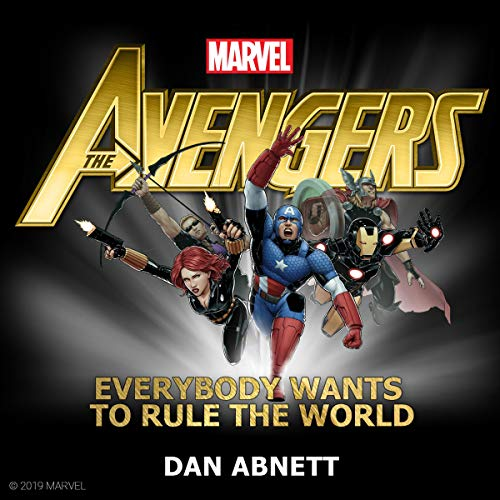 3) The Avengers: Everybody Wants to Rule the World