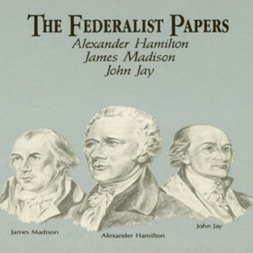 4) The Federalist Papers