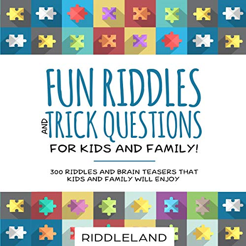 3) Fun Riddles & Trick Questions for Kids and Family! 300 Riddles and Brain Teasers That Kids and Family Will Enjoy