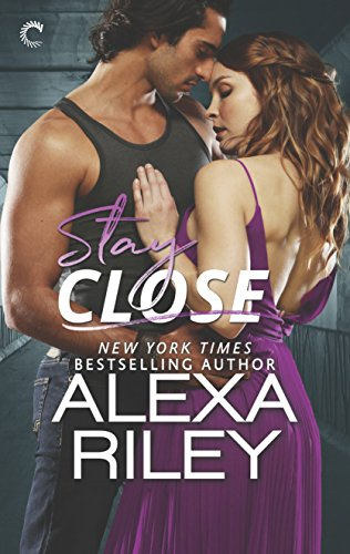Stay Close (For You Book 1)