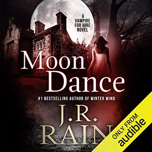 19) Moon Dance: Vampire for Hire, Book 1