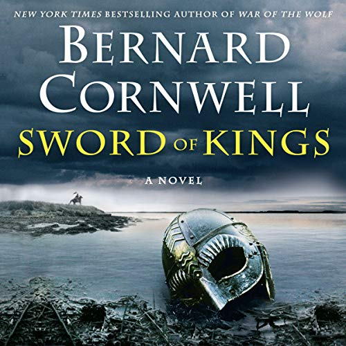 31) Sword of Kings: A Novel: Saxon Tales, Book 12