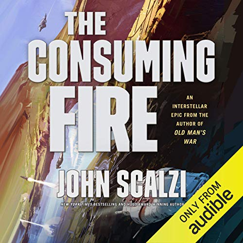 4) The Consuming Fire: The Interdependency, Book 2