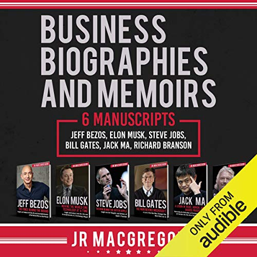 22) Business Biographies by Jeff Bezos, Bill Gates, Elon Musk, Warren Buffet, Richard Branson and Jack Ma By Patrick Evans