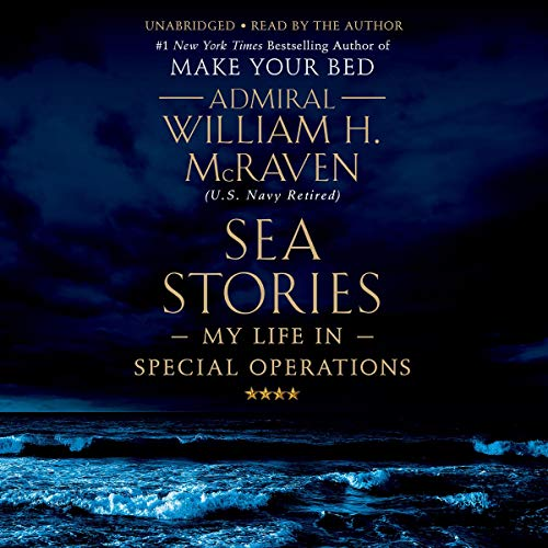 17) Sea Stories: My Life in Special Operations