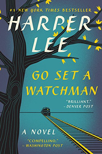 11) Go Set a Watchman: A Novel