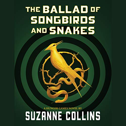 4) The Ballad Of Songbirds And Snakes (A Hunger Games Novel)