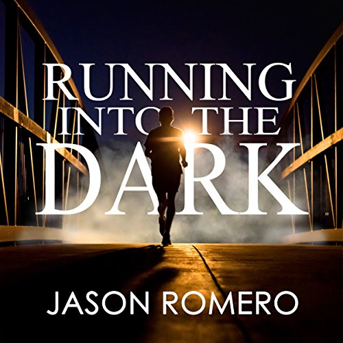 18) Running into the Dark: A Blind Man's Record-Setting Run Across America