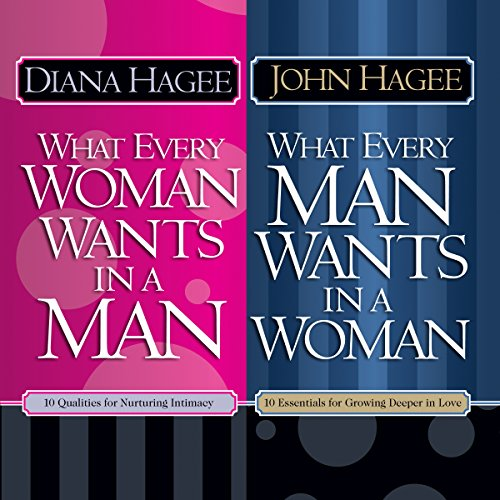 21) What Every Man Wants In a Woman, What Every Woman Wants In a Man by Diana Hagee, John Hagee.