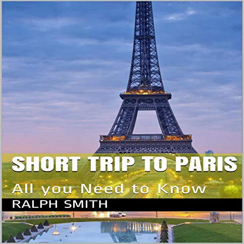 37) A short trip to Paris by Ralph Smith