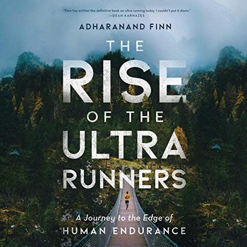 15) The Rise of the Ultra Runners
