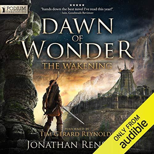 14) Dawn of Wonder: The Wakening, Book 1