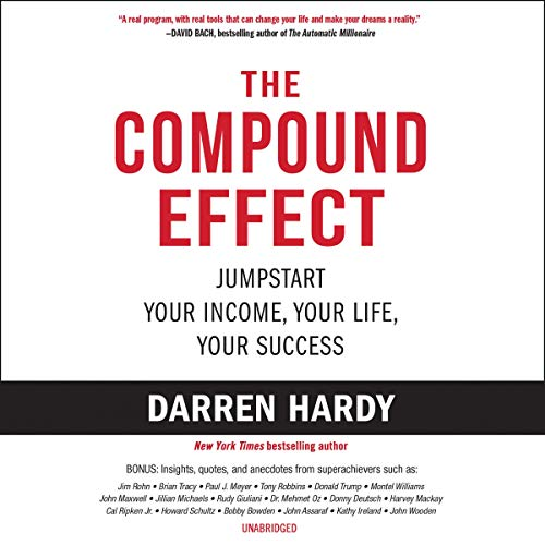 13) The Compound Effect: Multiply Your Success One Simple Step at a Time