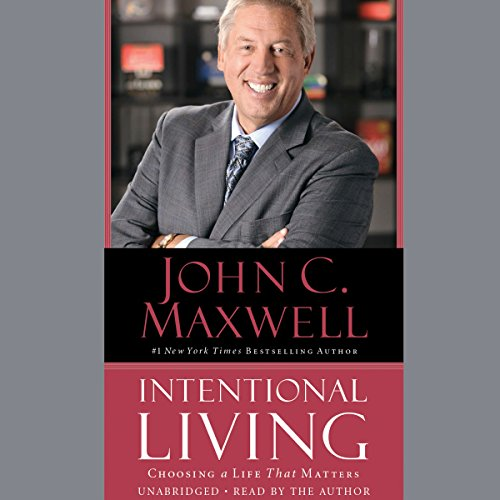 23) Intentional Living: Choosing a Life That Matters