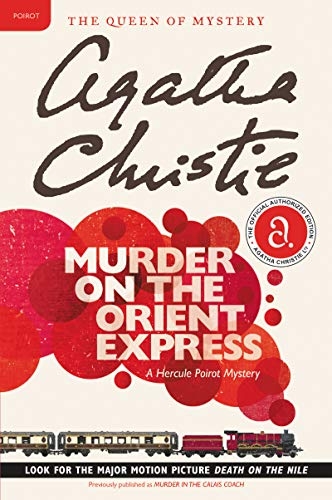 10) Murder on the Orient Express: A Hercule Poirot Mystery (Hercule Poirot series Book 10)