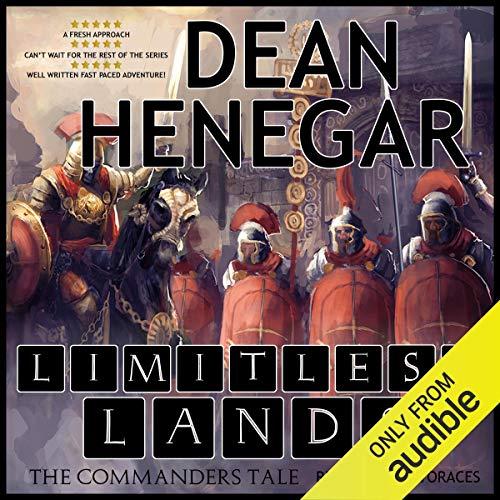 7) Limitless Lands: The Commander's Tale, a LitRPG adventure: Limitless Lands Series