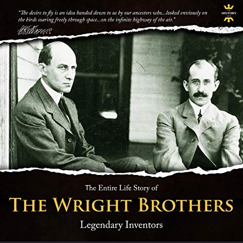 30 The Wright Brothers: legendary inventors