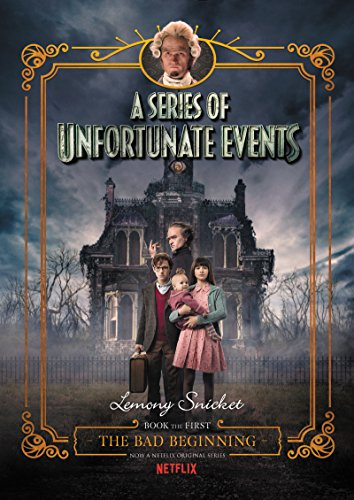 13) A Series of Unfortunate Events #1: The Bad Beginning