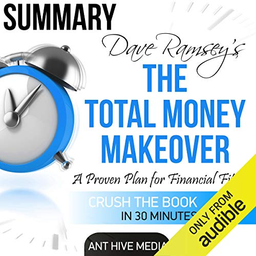 4) Dave Ramsey's The Total Money Makeover | Summary & Review