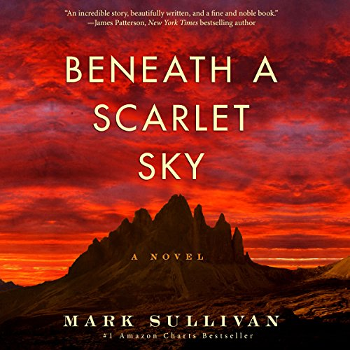 1) Beneath a Scarlet Sky: A Novel