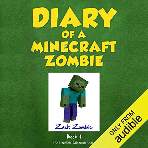 3) A Scare of a Dare: Diary of a Minecraft Zombie