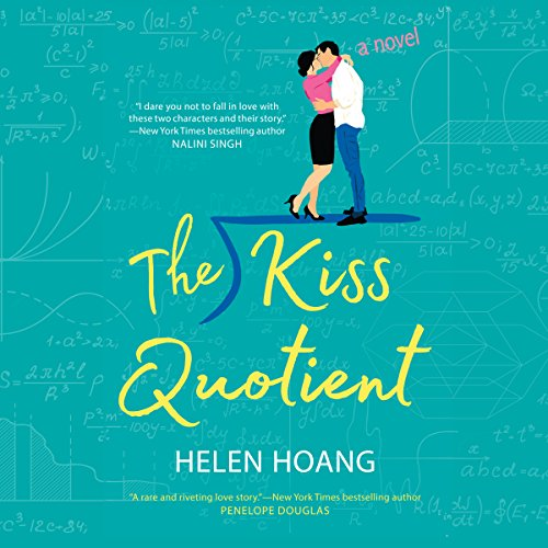4) The Kiss Quotient: A Novel