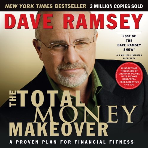 1) The Total Money Makeover: Classic Edition: A Proven Plan for Financial Fitness