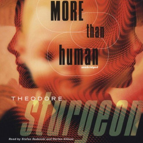 6) More than human - Theodore Sturgeon