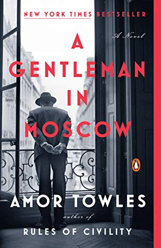 12) A Gentleman in Moscow: A Novel