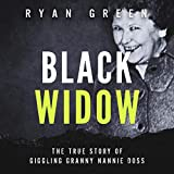 Black Widow: The True Story of Giggling Granny Nannie Doss