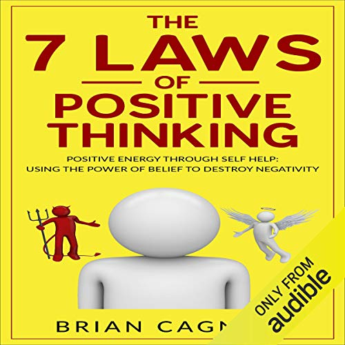 9) The 7 laws of positive thinking by Brian Cagneey