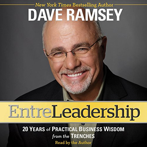 3) Entreleadership: 20 Years of Practical Business Wisdom from the Trenches