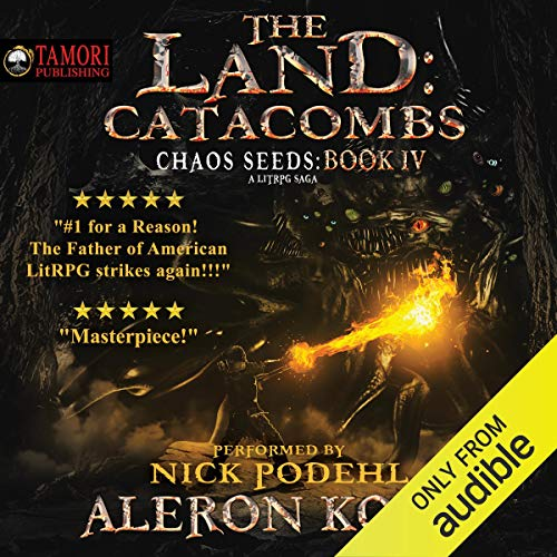 18) The Land: Catacombs: Chaos Seeds, Book 4