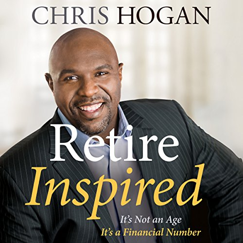 9) Retire Inspired: It's Not an Age, It's a Financial Number