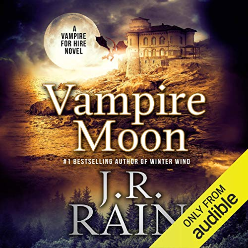 20) Vampire Moon: Vampire for Hire, Book 2